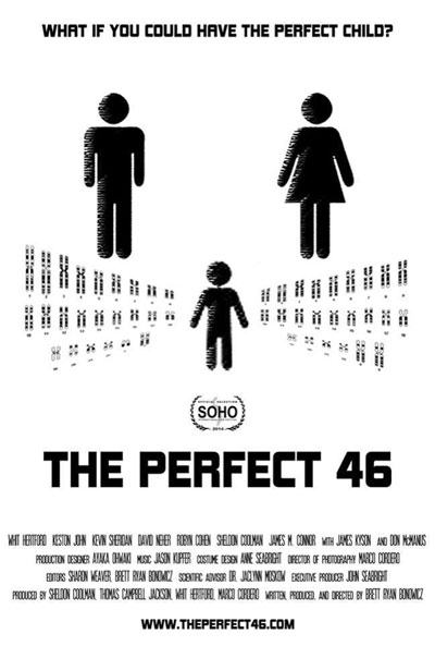 The Perfect 46 is written and directed by Brett Ryan Bonowicz. [IMDb]