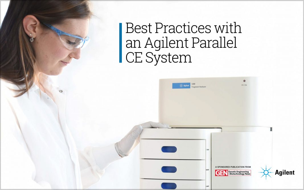 Best Practices with an Agilent Parallel CE System