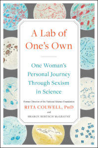 A Lab of One's Own: One Woman's Personal Journey through Sexism and Science book cover